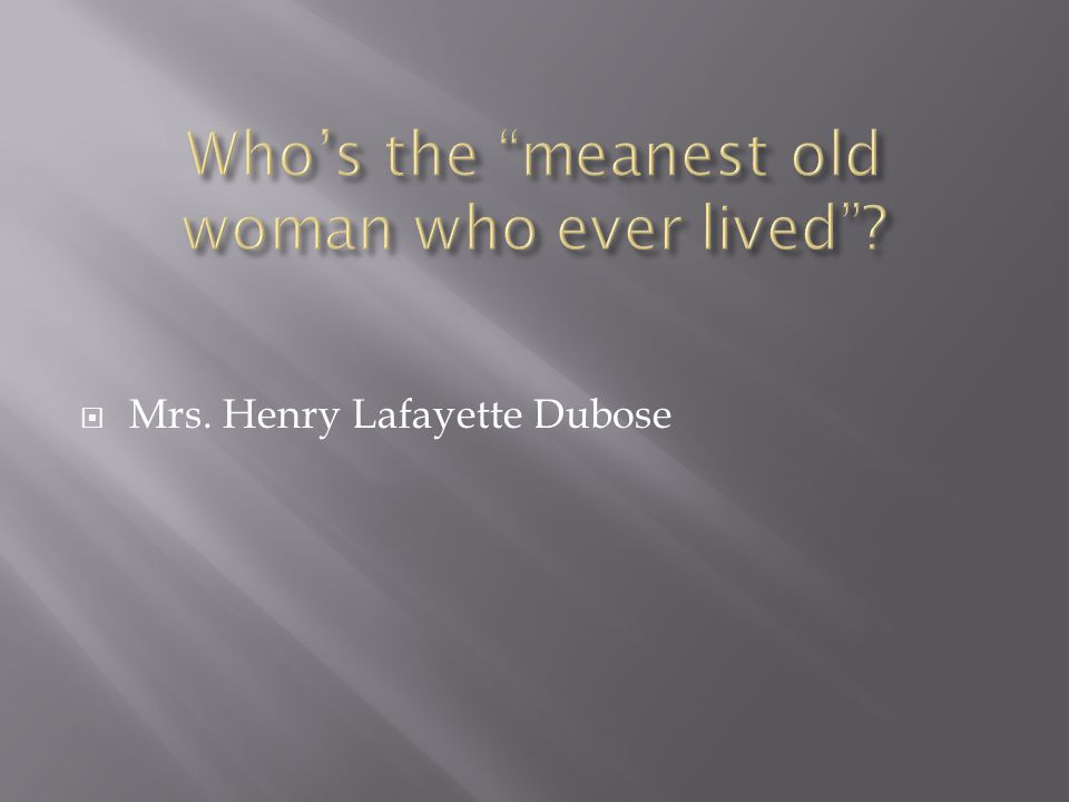 Mrs. Henry Lafayette Dubose