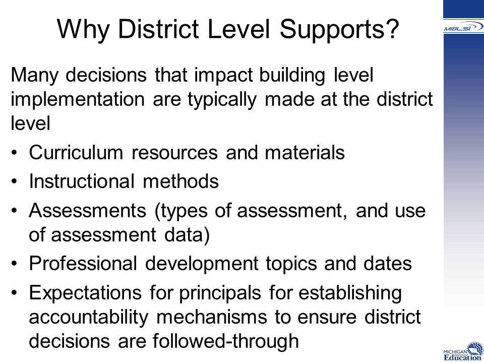 Why District Level Supports.
