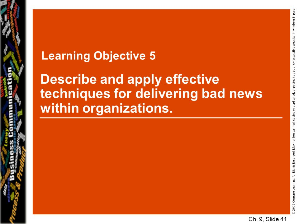 Learning Objective 5 © 2015 Cengage Learning. All Rights Reserved. May not be scanned, copied or duplicated, or posted to a publicly accessible websit