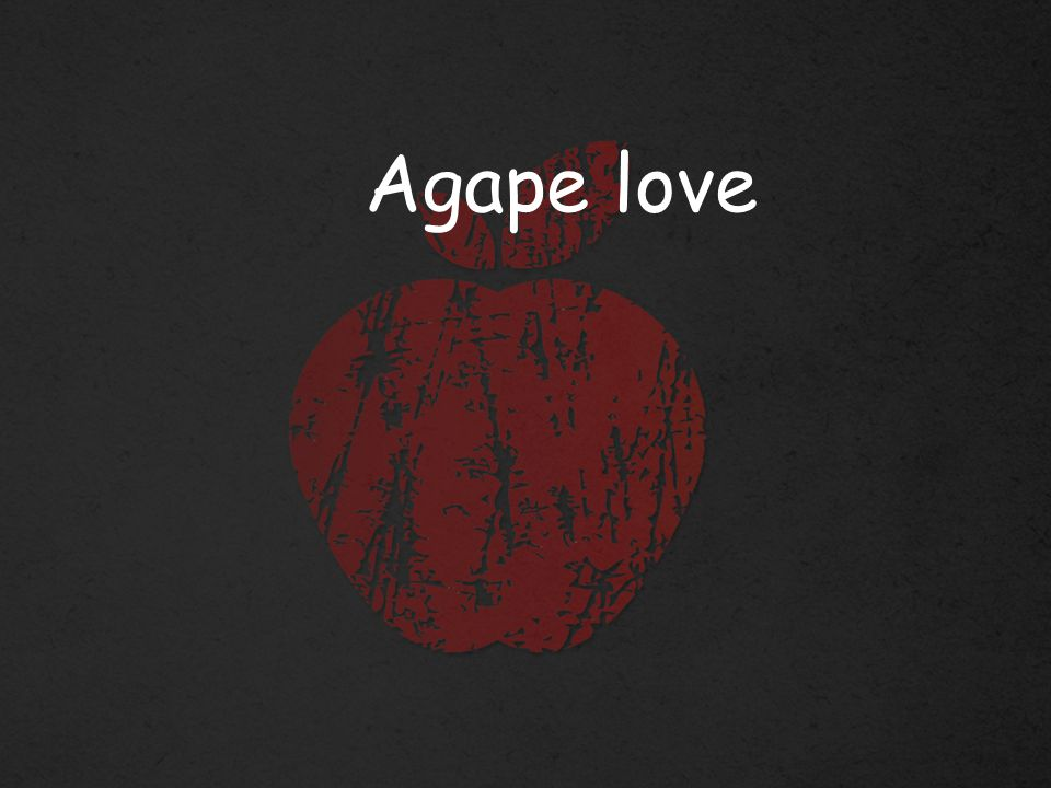 The definition of agape is a gracious, giving, self-sacrificing love that has its source in Christ's self-giving love.