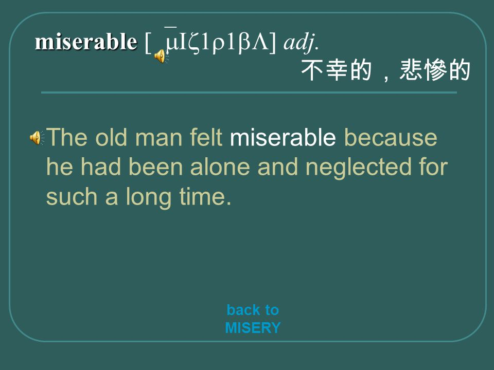 miserable miserable [`mIz1r1bL] adj.
