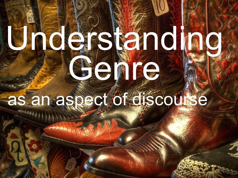Understanding Genre as an aspect of discourse