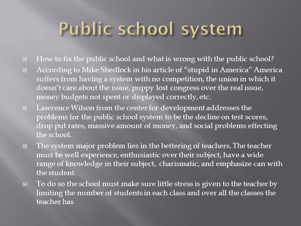  How to fix the public school and what is wrong with the public school.