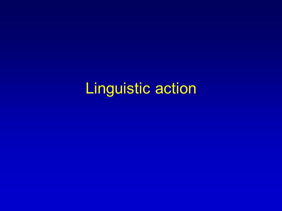 Linguistic action