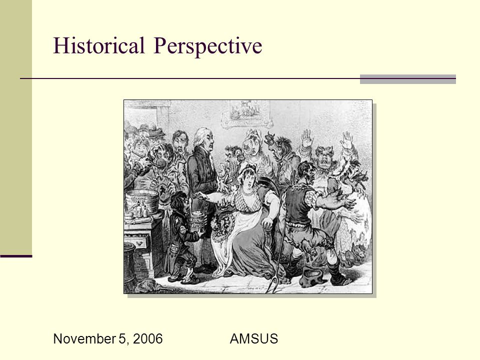 November 5, 2006 AMSUS Historical Perspective