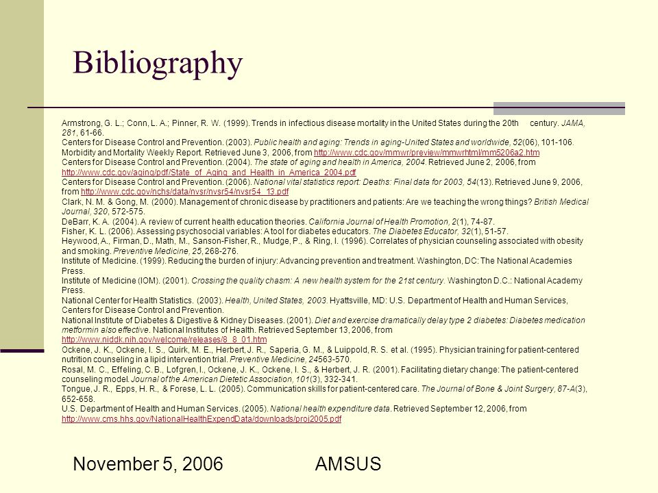 November 5, 2006 AMSUS Bibliography Armstrong, G. L.; Conn, L.
