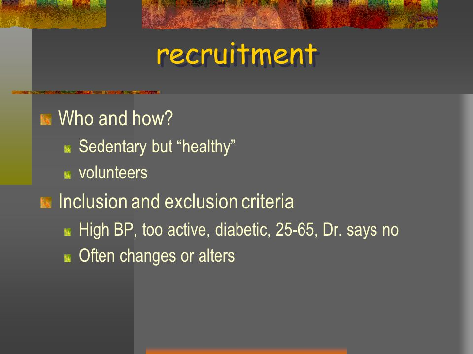 recruitment Who and how.