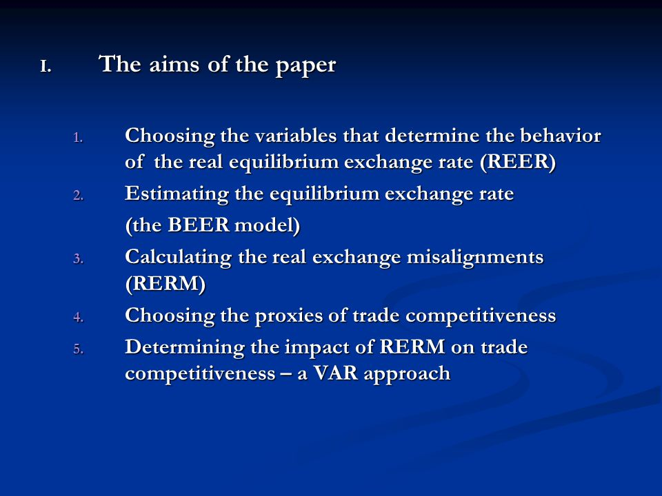 I.The aims of the paper 1.