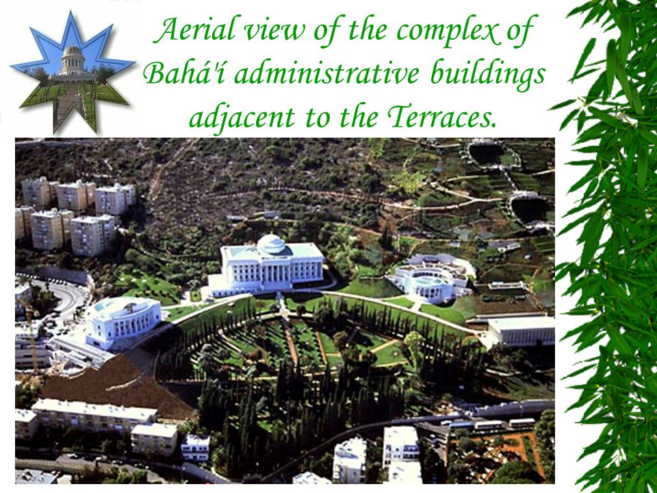 Aerial view of the complex of Bahá í administrative buildings adjacent to the Terraces.