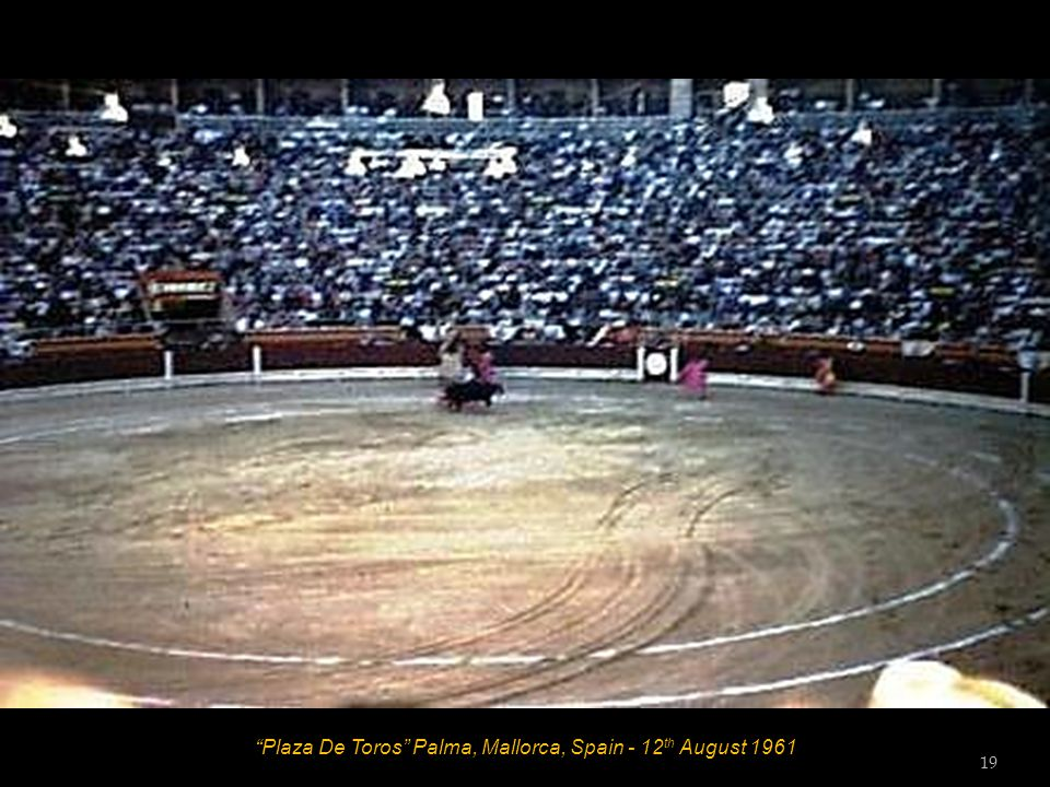 Plaza De Toros Palma, Mallorca, Spain - 12 th August 1961 18