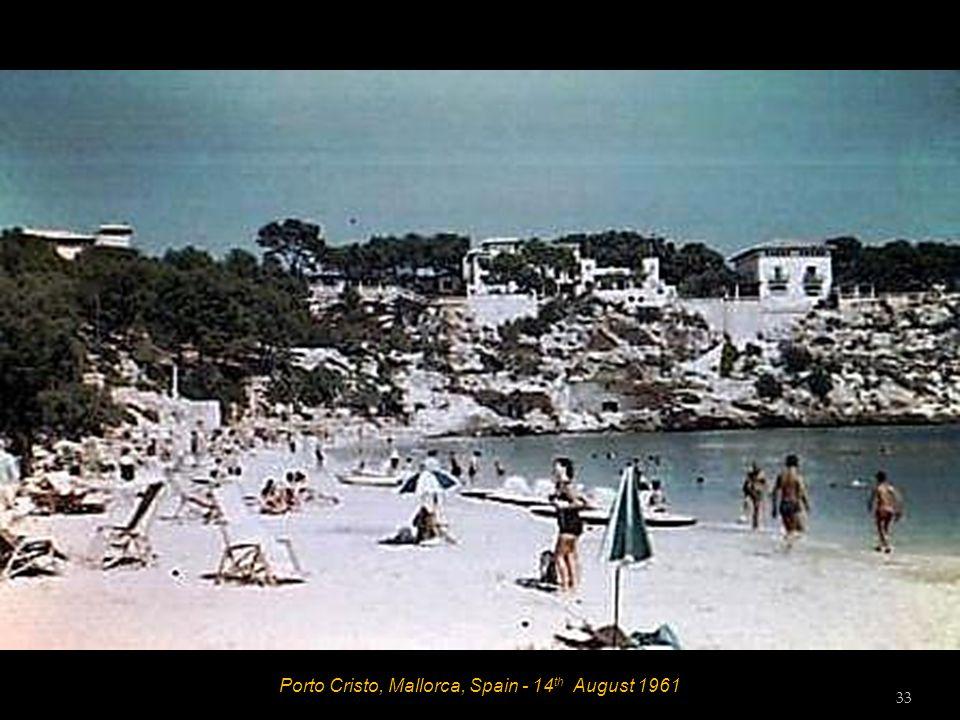 Porto Cristo, Mallorca, Spain - 14 th August 1961 32