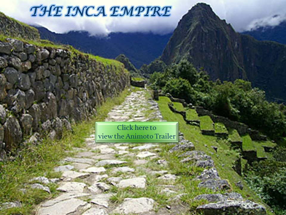 Introduction The Inca empire was the largest civilization in pre – American Columbia it was probably started in 9500 BP.