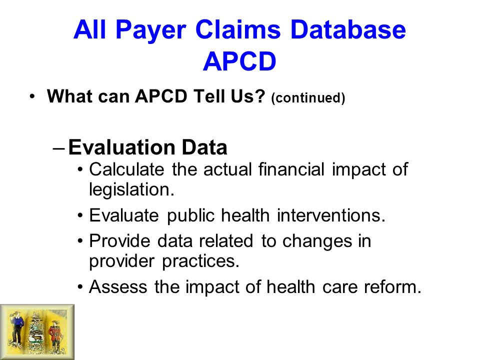 All Payer Claims Database APCD What can APCD Tell Us.