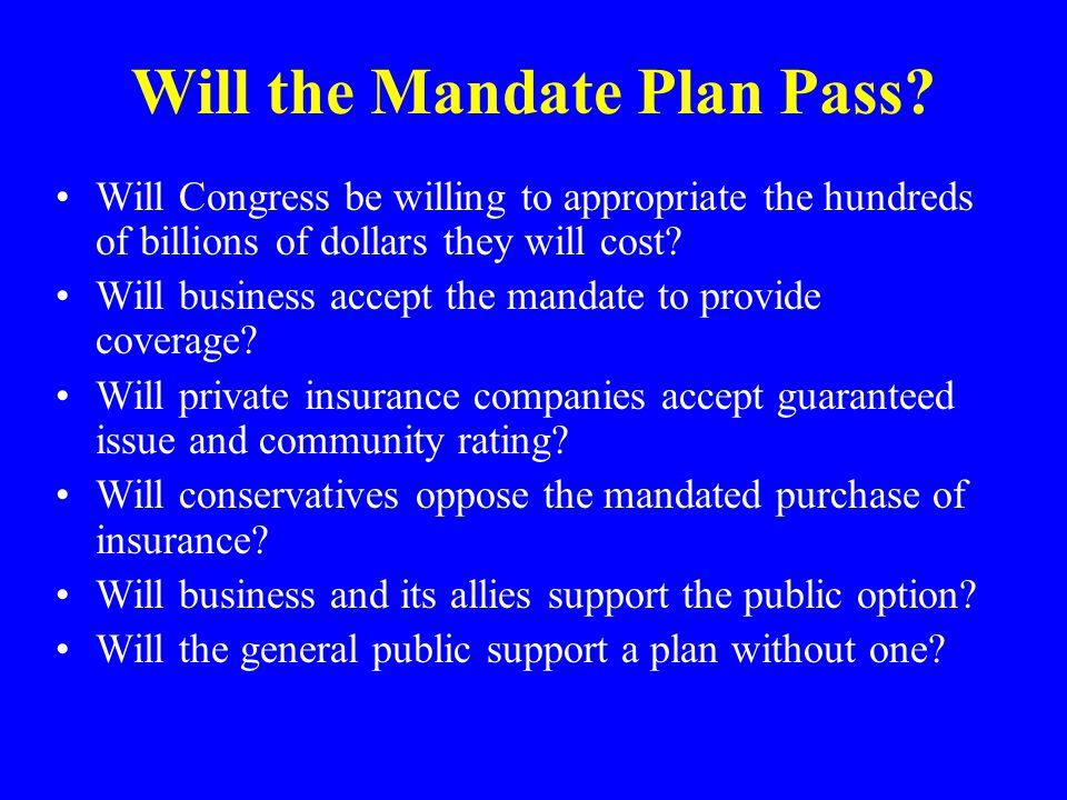 Will the Mandate Plan Pass.