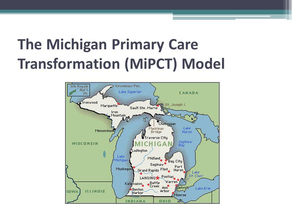 The Michigan Primary Care Transformation (MiPCT) Model