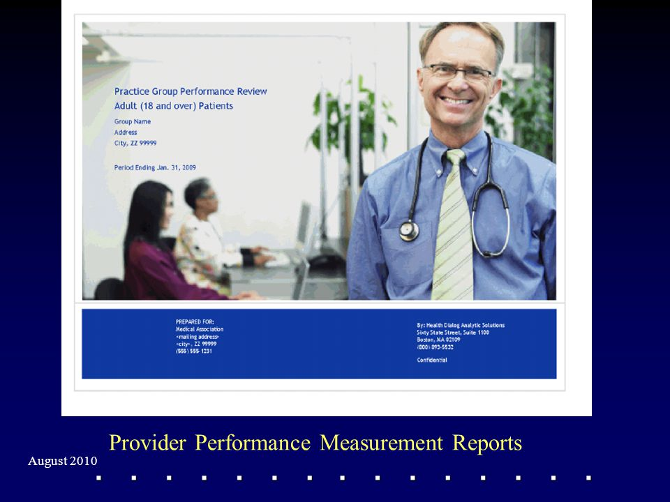 Provider Performance Measurement Reports August 2010