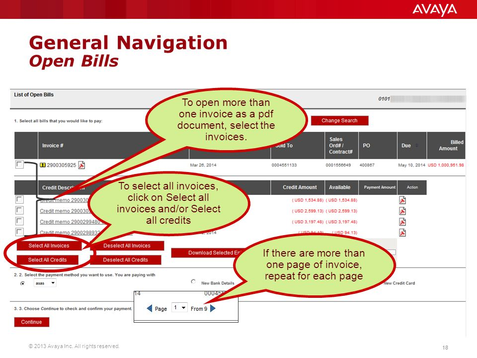 © 2013 Avaya Inc. All rights reserved. 18 General Navigation Open Bills To open more than one invoice as a pdf document, select the invoices. To selec