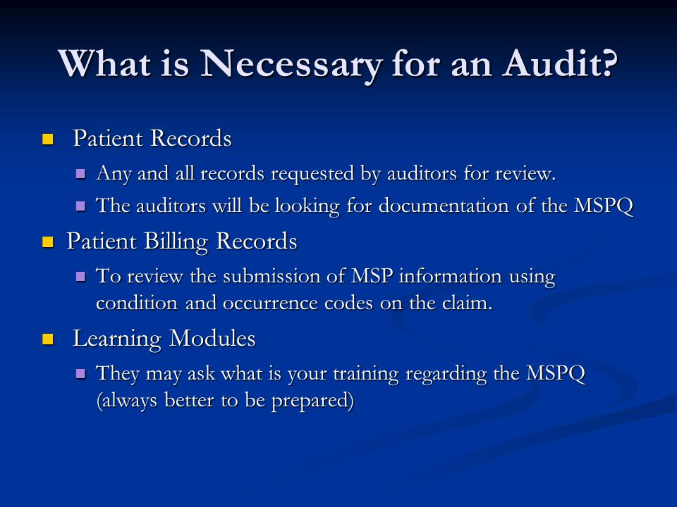 What is Necessary for an Audit.