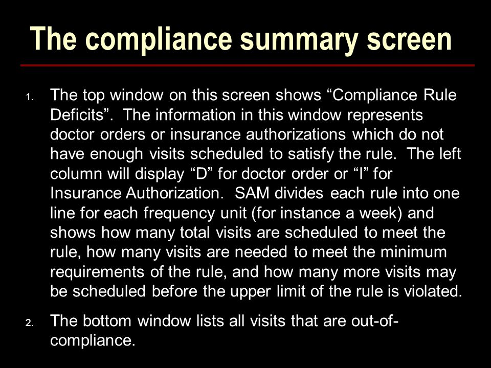 The compliance summary screen 1. The top window on this screen shows Compliance Rule Deficits .