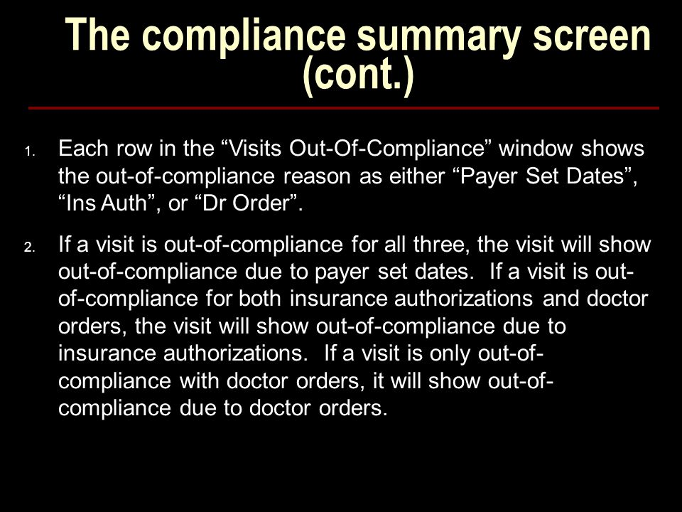 The compliance summary screen (cont.) 1.