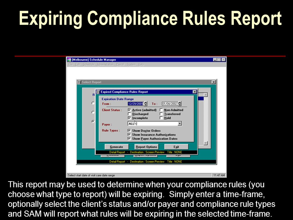Expiring Compliance Rules Report This report may be used to determine when your compliance rules (you choose what type to report) will be expiring.