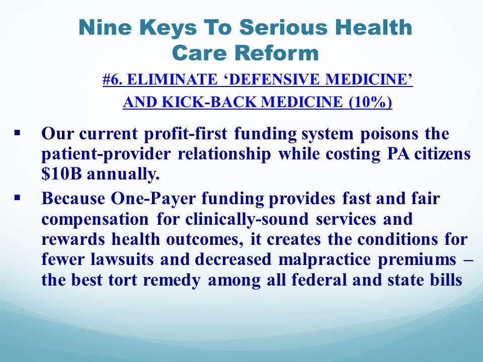 Nine Keys To Serious Health Care Reform #6.