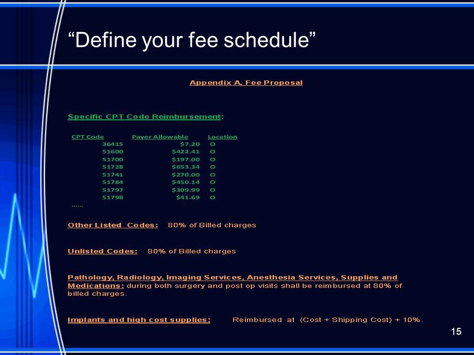"""""""Define your fee schedule"""" 15"""
