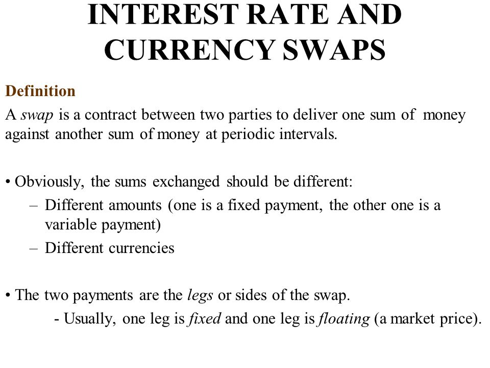 Valuation of Currency Swaps A currency swap can be decomposed into a position in two bonds.