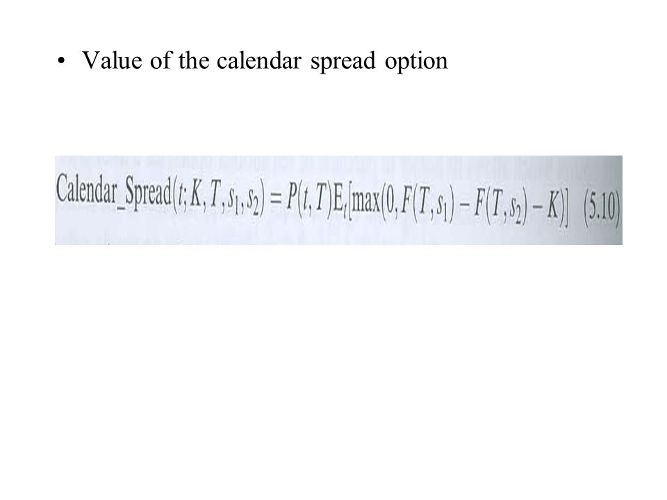 Value of the calendar spread option