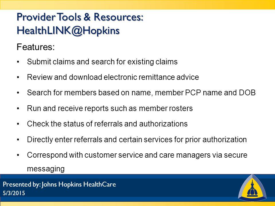 HealthLINK@Hopkins 5/3/2015 Presented by: Johns Hopkins HealthCare Priority Partners/EHP portal login USFHP portal login