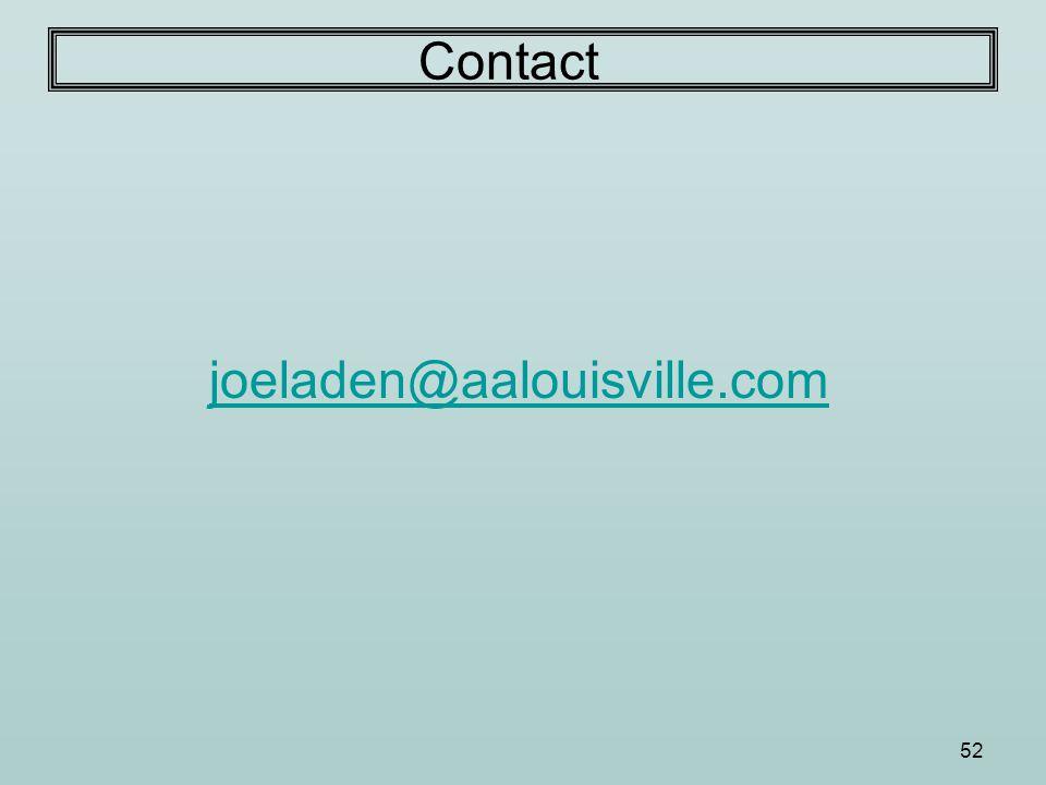 52 Contact joeladen@aalouisville.com