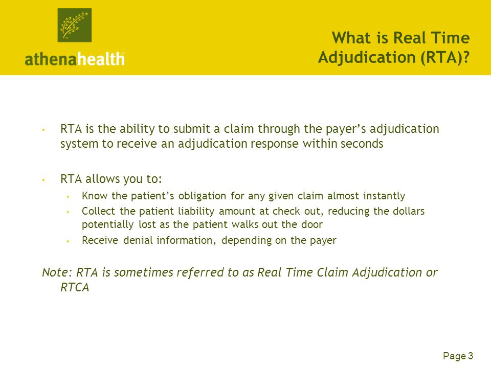 Page 3 What is Real Time Adjudication (RTA).