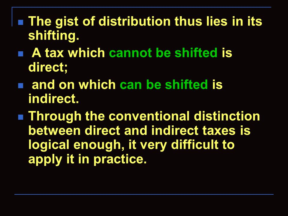 The gist of distribution thus lies in its shifting.