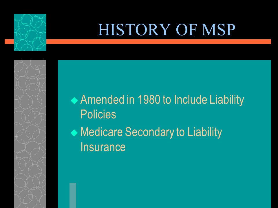 HISTORY OF MSP  Enacted 1965  Clarified Secondary vs.