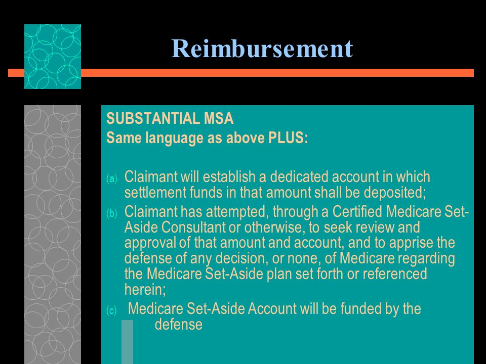 Reimbursement - avows that the defendant and its carrier have relied in good faith on the representations of claimant and his counsel as to his agreement to honor the obligations herein and adhere to the provisions of The Medicare Secondary Payer Act, 42 U.S.C.