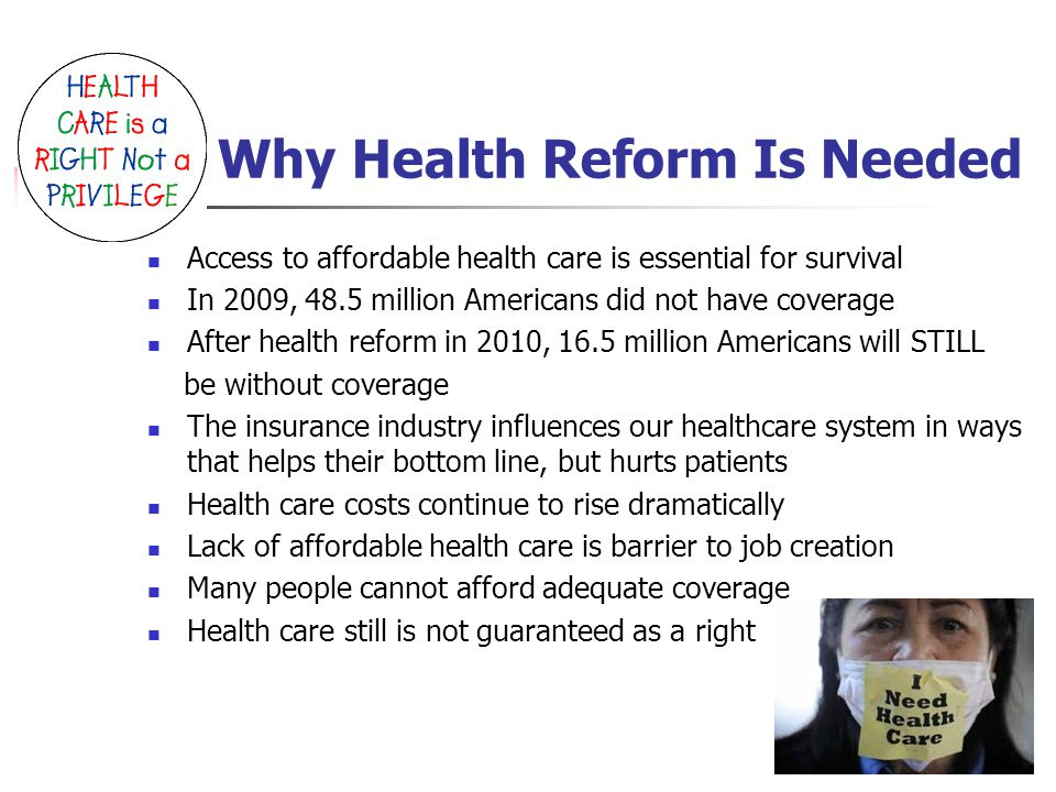 Myths About Health Reform Source: FactCheck.org, March 19, 2010 Insurance companies and right wing propagandists seek to turn the clock back on health reform with misinformation.