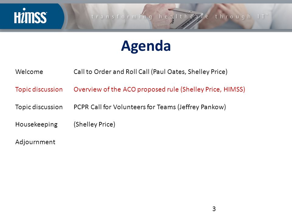 Medicare Shared Savings Program Overview of Proposed Rule And HIMSS' response process 4