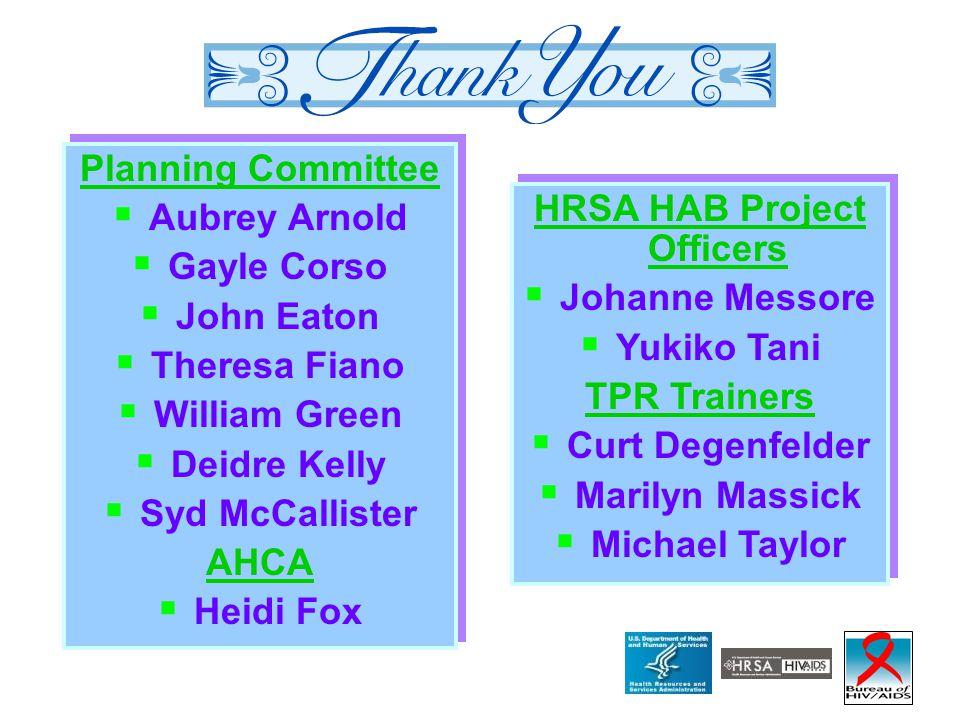 Planning Committee  Aubrey Arnold  Gayle Corso  John Eaton  Theresa Fiano  William Green  Deidre Kelly  Syd McCallister AHCA  Heidi Fox Planni