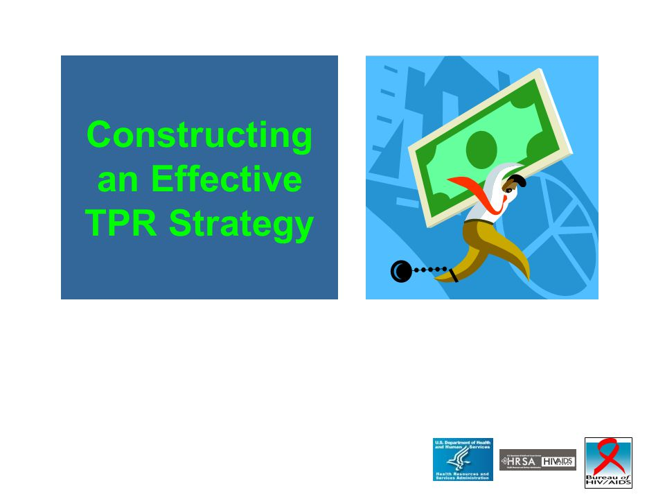 Constructing an Effective TPR Strategy