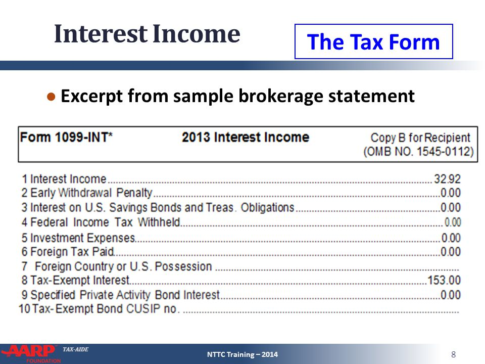 TAX-AIDE Dividend Income ● Complete one 1099-DIV at a time ● Input all information on the form ● If brokerage statement, input all information on the brokerage statement ● Avoid multiple views of forms NTTC Training – 2014 39