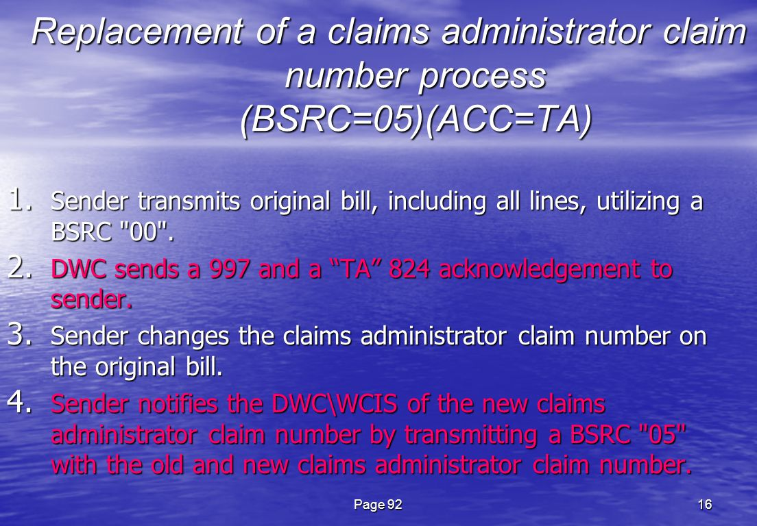 Page 9216 Replacement of a claims administrator claim number process (BSRC=05)(ACC=TA) 1.