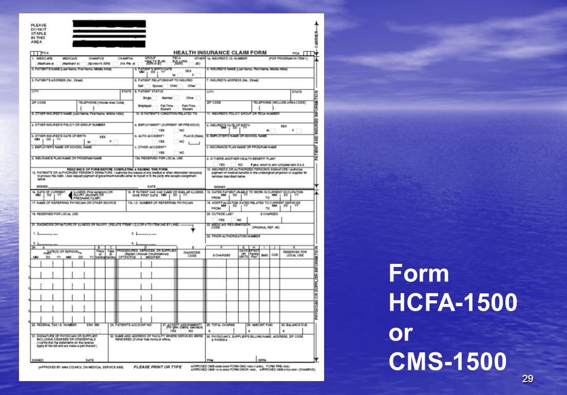 29 Form HCFA-1500 or CMS-1500