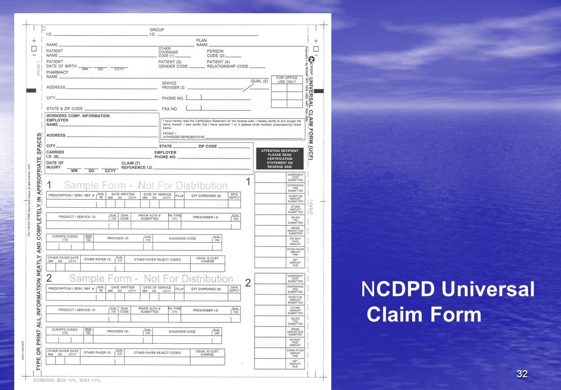 32 NCDPD Universal Claim Form