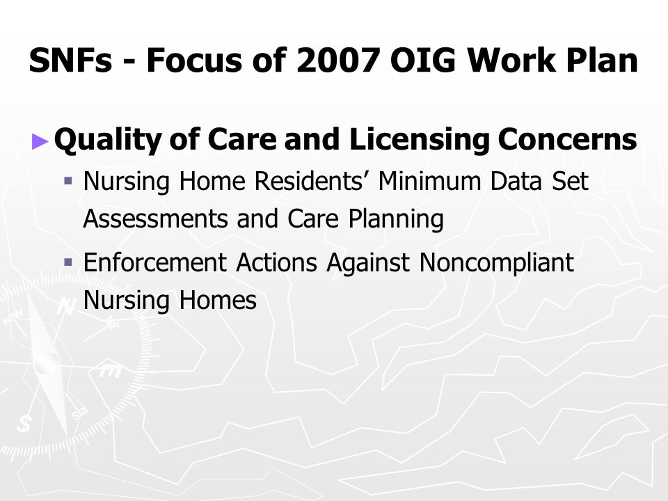► ► Quality of Care and Licensing Concerns   Nursing Home Residents' Minimum Data Set Assessments and Care Planning   Enforcement Actions Against