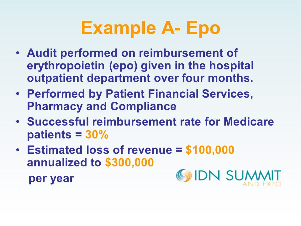 Example A- Epo Audit performed on reimbursement of erythropoietin (epo) given in the hospital outpatient department over four months.