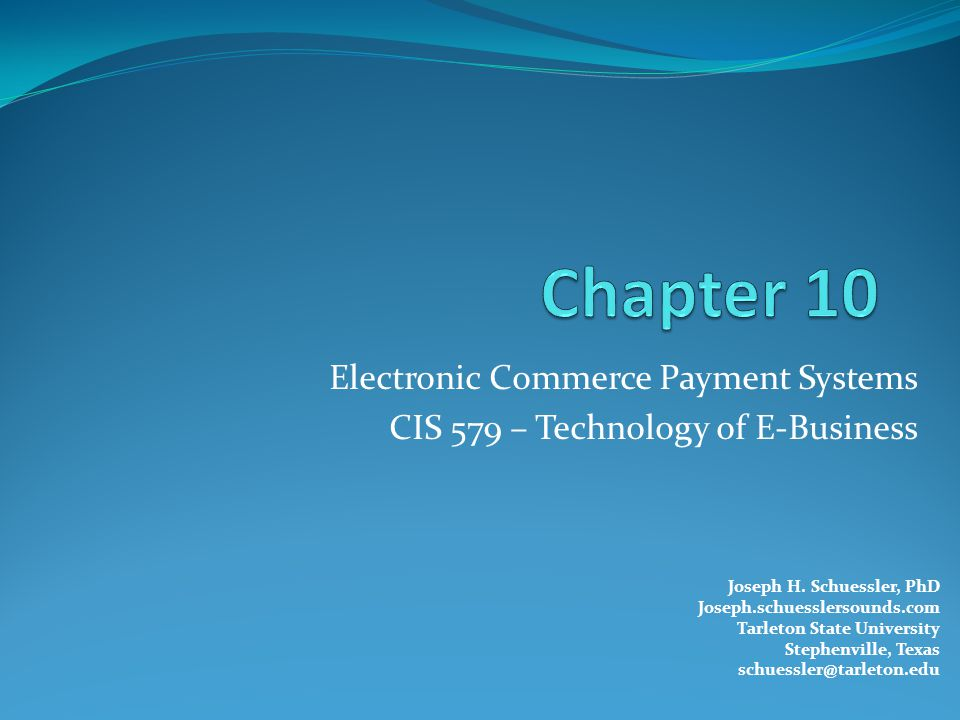 Learning Objectives 1.Understand the shifts that are occurring with regard to online payments.