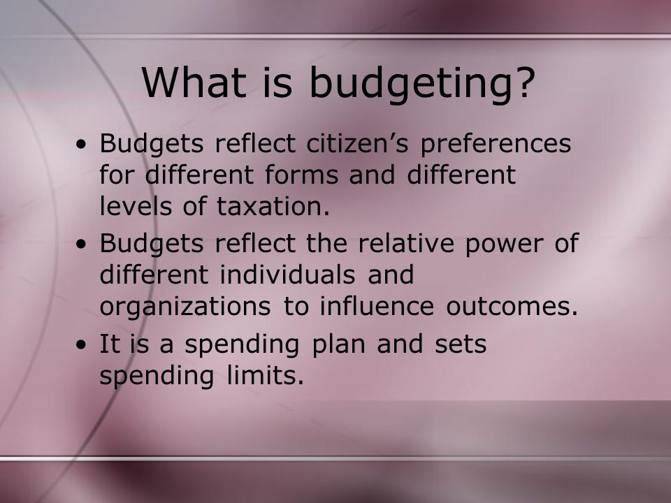 Balancing Budgets Budget balancing is more than a technical activity.