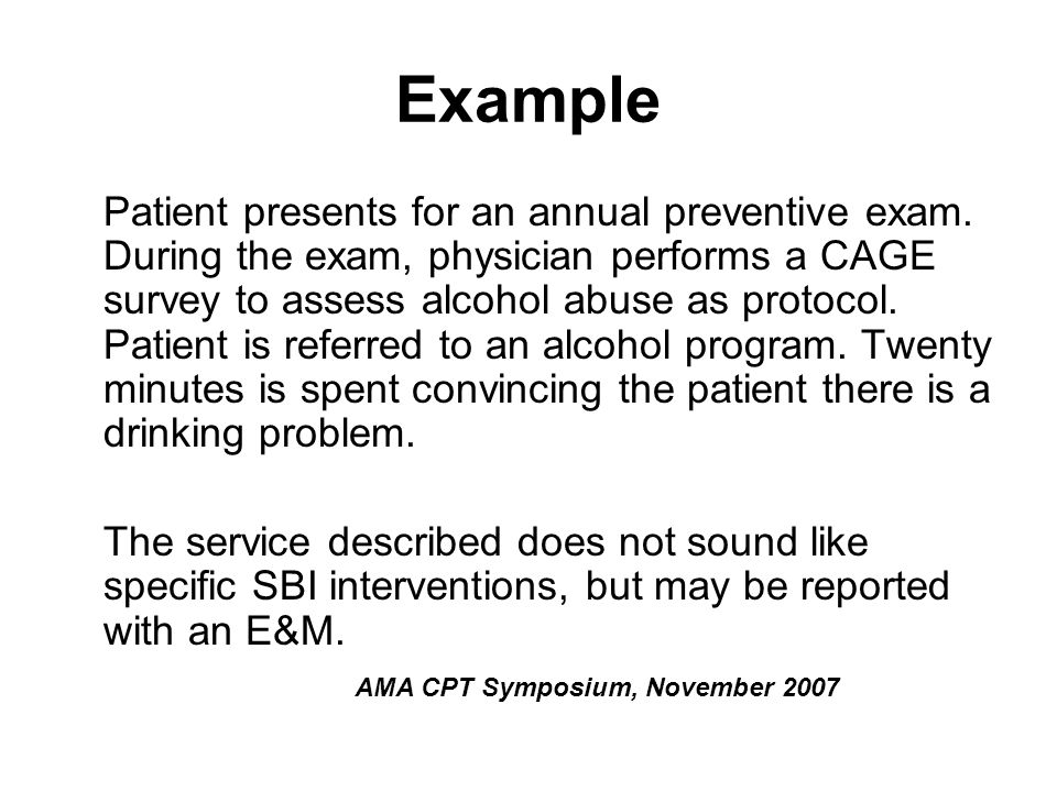 Example Patient presents for an annual preventive exam.