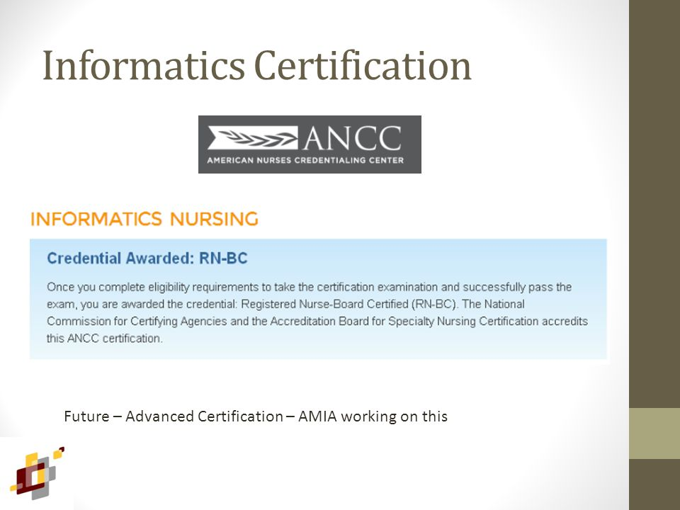 Informatics Certification Future – Advanced Certification – AMIA working on this