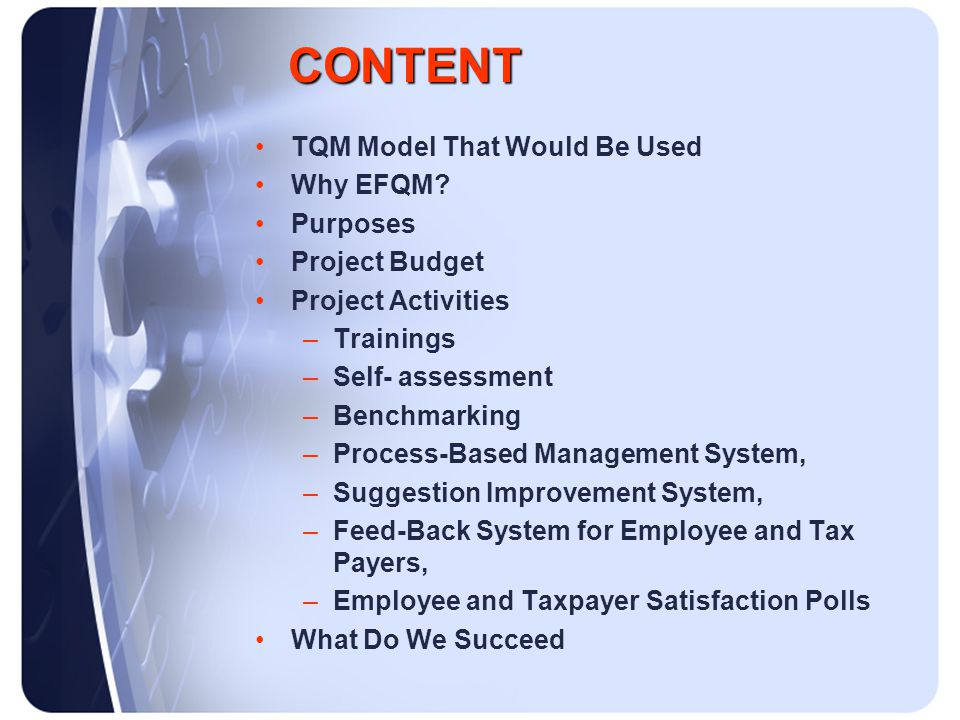 CONTENT CONTENT TQM Model That Would Be Used Why EFQM.